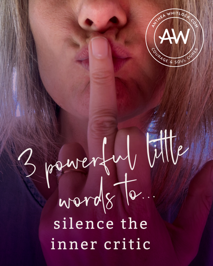 Blog post - 3 powerful little words to silence the inner critic