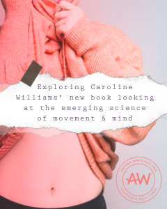 Strengthen your core to reduce stress and anxiety - exploring Caroline Williams new book MOVE!
